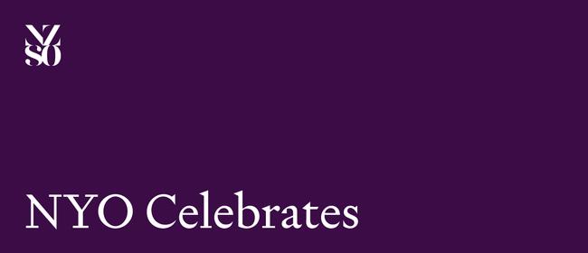 NYO Celebrates