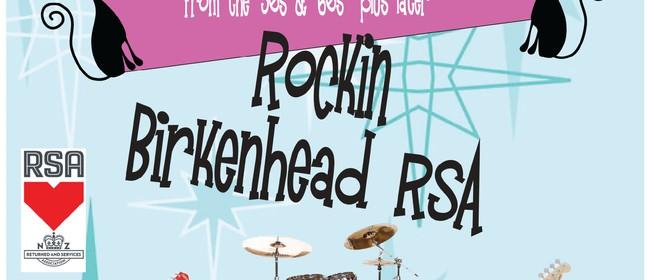 Rockin the Birkenhead RSA