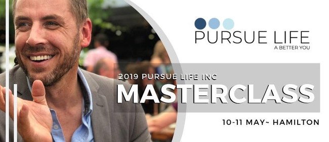 Pursue Life Masterclass: CANCELLED