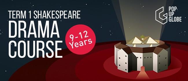Term 1 Shakespeare Drama Course [9 - 12 years]