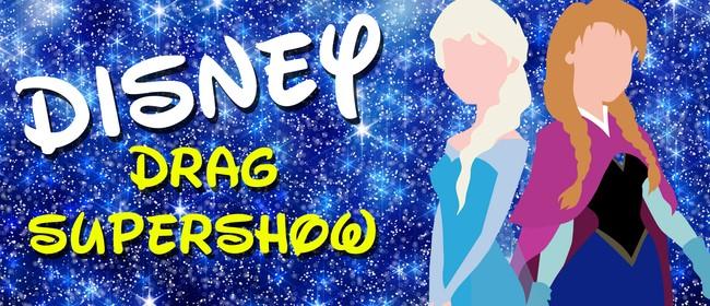 Disney Drag Supershow!