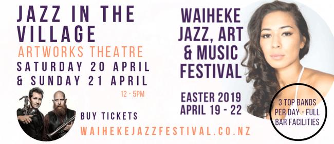 Waiheke Jazz, Art & Music Festival - Jazz In the Village
