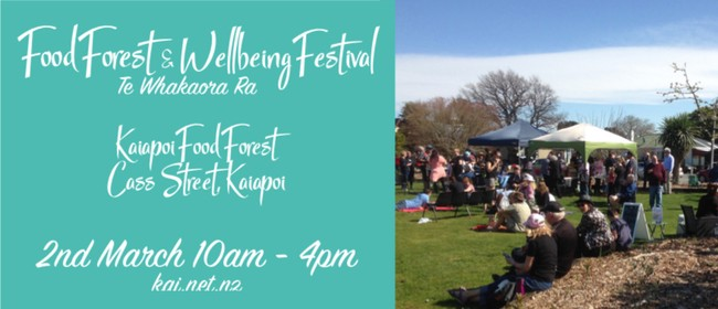 Food Forest and Wellbeing Festival - Te Whakaora Ra