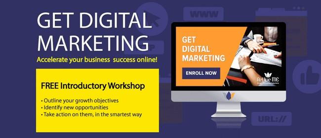 Get Digital Marketing- FREE Workshop