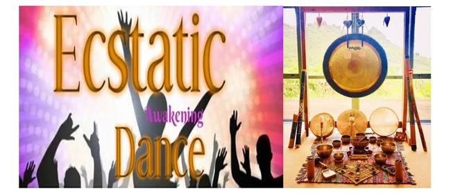 Ecstatic Awakening Dance & Journey With Sound