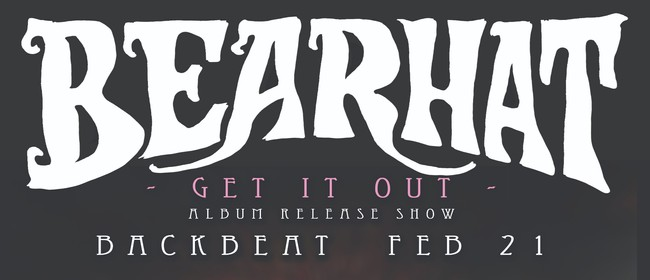 Bearhat - Get It Out Album Release Show