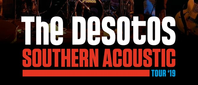 The DeSotos - Southern Acoustic Tour '19