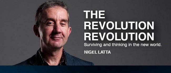 Nigel Latta - The Revolution Revolution Breakfast