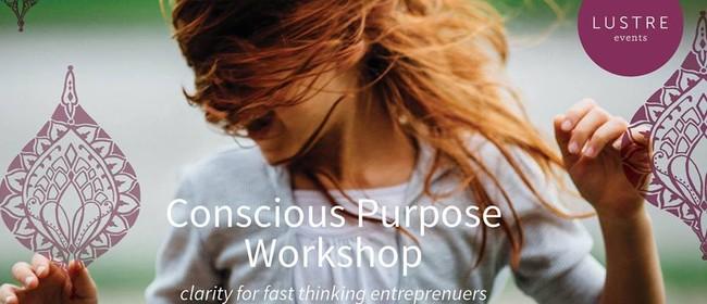 Conscious Purpose Workshop