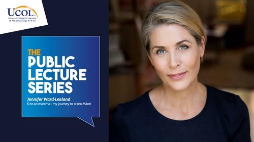 Public Lecture Series: Jennifer Ward-Lealand