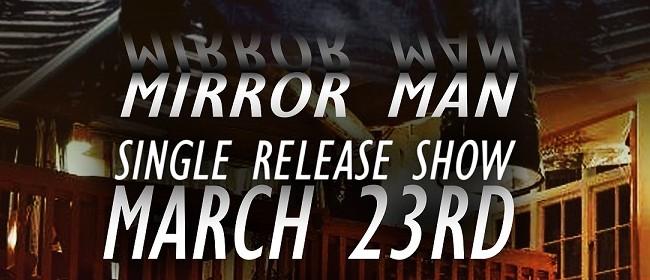 Levi - Mirror Man Single Release Show