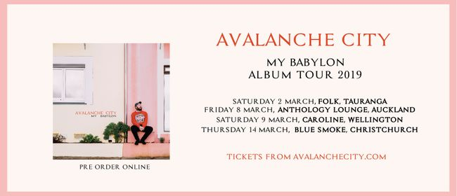 Avalanche City - My Babylon Album Tour