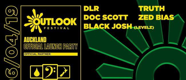 Outlook Launch AKL - Doc Scott, Truth, DLR, Zed Bias & More
