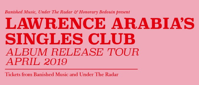 Lawrence Arabia's Singles Club Album Release Tour