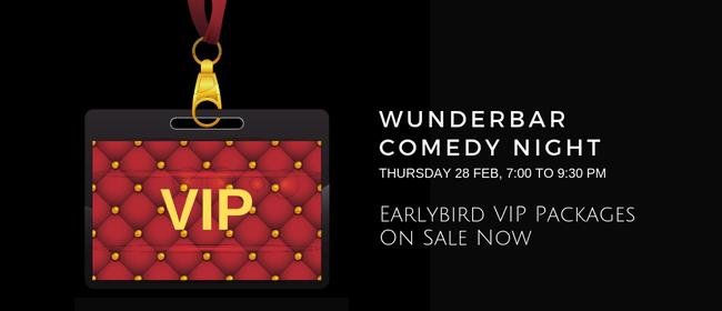 Wunderbar Comedy Night - VIP Package