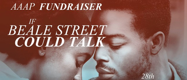AAAP Movie Fundraiser - If Beale Street Could Talk