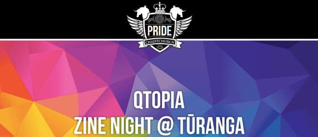 Christchurch Pride & Qtopia: Zine Night