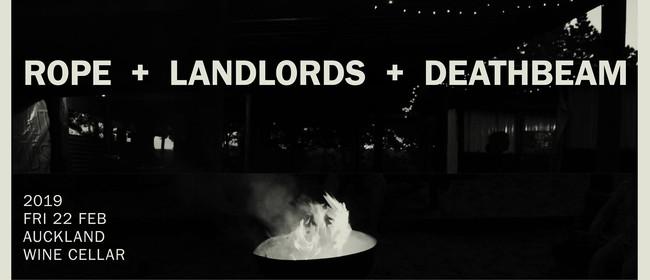Rope + Landlords + Deathbeam