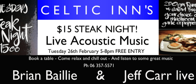 Celtic Inn's Steak Night with Acoustic Music