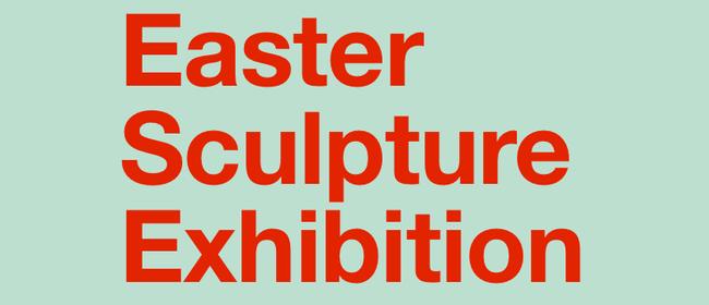 Easter Sculpture Exhibition