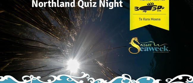 Northland Seaweek Quiz Night