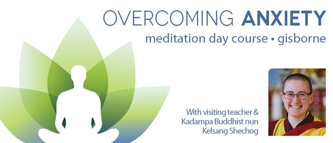 Overcoming Anxiety - Meditation Day Course