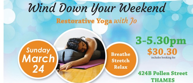 Wind Down Your Weekend Restorative Yoga