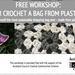 Blendy Knits Workshop: Crochet/Knit a Bag from Plastic Bags