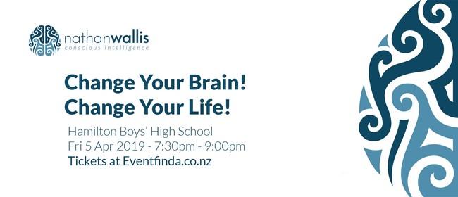 Change Your Brain! Change Your Life! Hamilton