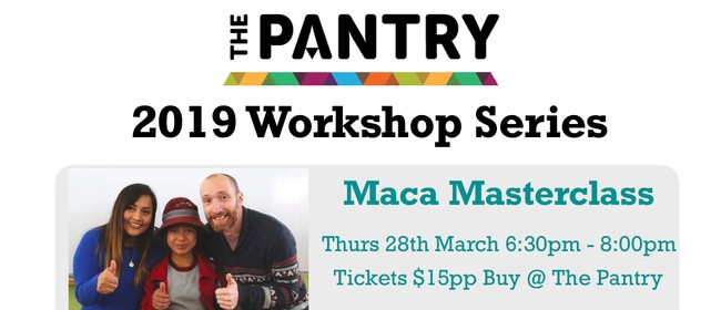 Maca Masterclass Workshop