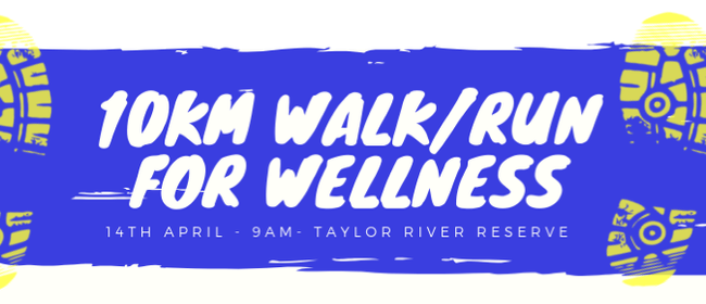 10km Walk/Run for Wellness 2019