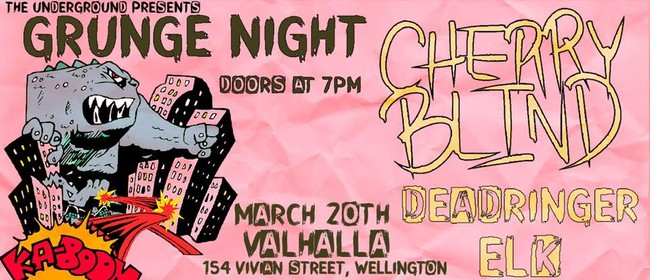 Grunge Night with Cherry Blind
