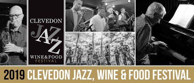 2019 Clevedon Jazz Wine & Food Festival: CANCELLED