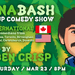 Cannabash Stoned Up Comedy - International