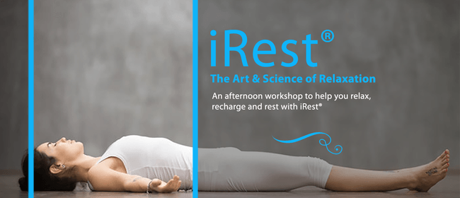 The Art & Science of Relaxation: An Intro to iRest