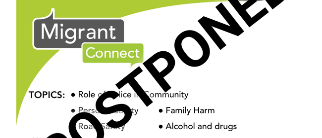 Migrant Connect - How to Be Safe In New Zealand POSTPONED