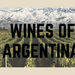 Wines of Argentina Tasting Event