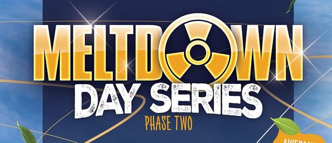 Meltdown 'Day Series' Phase 2