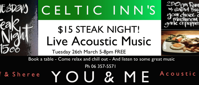 Celtic Inn's Steak Night with Live Music By You & Me