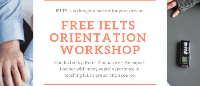 IELTS Orientation Workshop