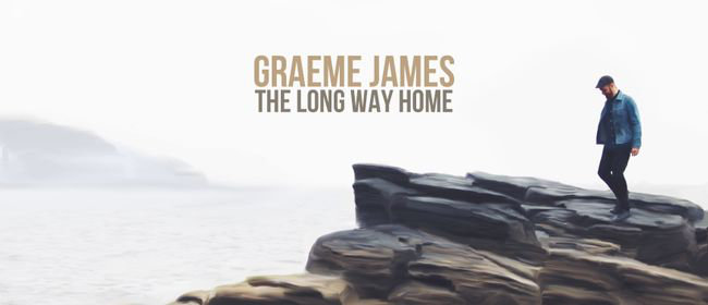 Graeme James - The Long Way Home NZ Tour