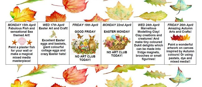 April Art Club Holiday Sessions