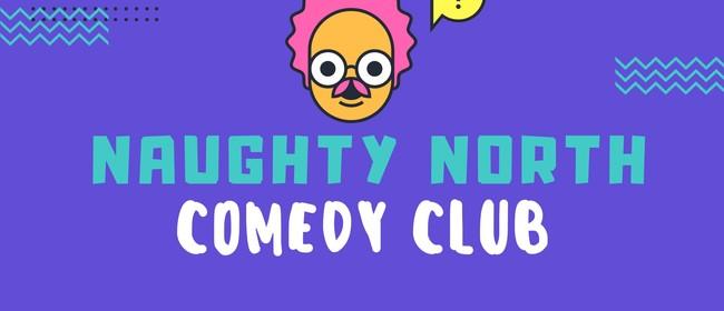 Naughty North Comedy Club - Kaitaia