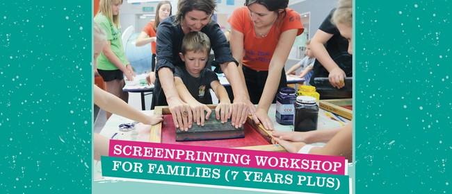 Screenprinting Workshops for Families (7 Years Plus)