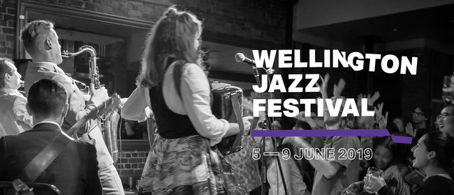 Wellington Jazz Festival 2019