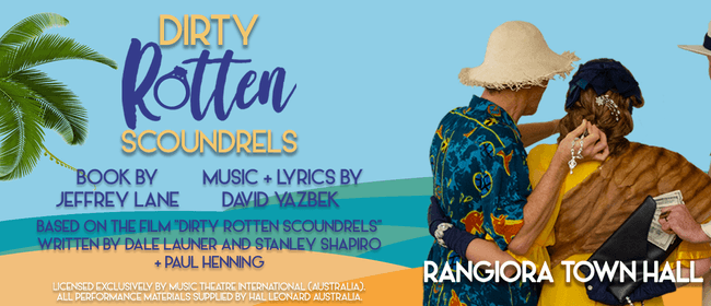 Dirty Rotten Scoundrels - Musical