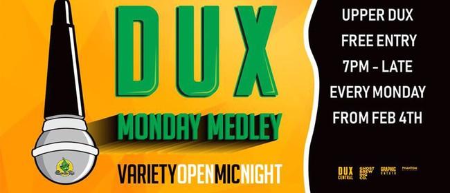 Dux Monday Medley