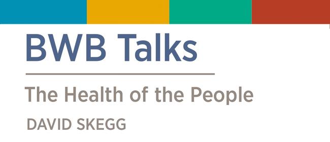 Celebrating Sir David Skegg's The Health of the People