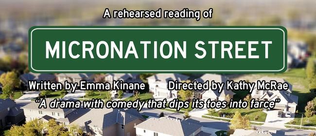 Micronation Street – Play Reading