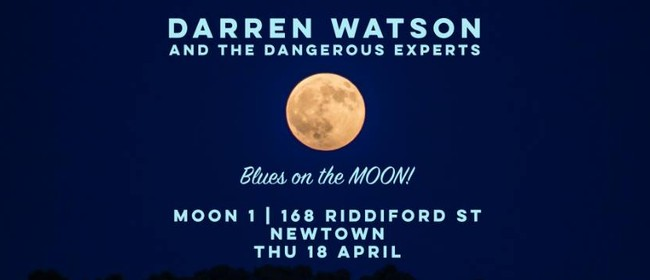 Darren Watson & The Dangerous Experts - Blues On the Moon